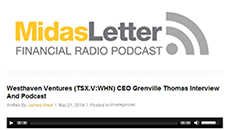 Westhaven Ventures (TSX.V:WHN) CEO Grenville Thomas Interview And Podcast